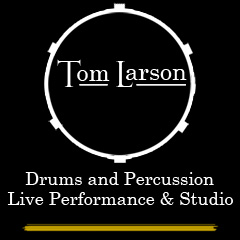 Tom Larson | Drums & Percussion | Nashville, Music City In-Demand Session Player